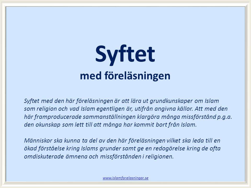 www.islamforelasningar.se Session 1 SLUT!