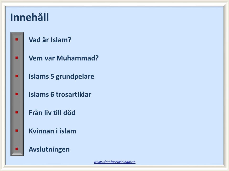  Vad är Islam. Vem var Muhammad.