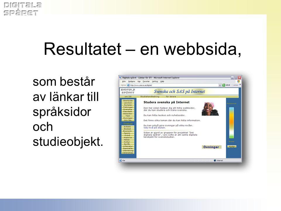som består av länkar till språksidor och studieobjekt. Resultatet – en webbsida,