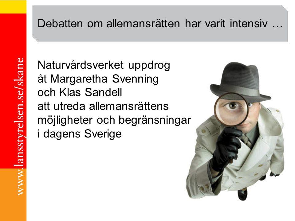 Margaretha Svenning Debatten om allemansrätten har varit intensiv … Naturvårdsverket uppdrog åt Margaretha Svenning och Klas Sandell att utreda allema