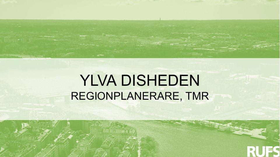 YLVA DISHEDEN REGIONPLANERARE, TMR