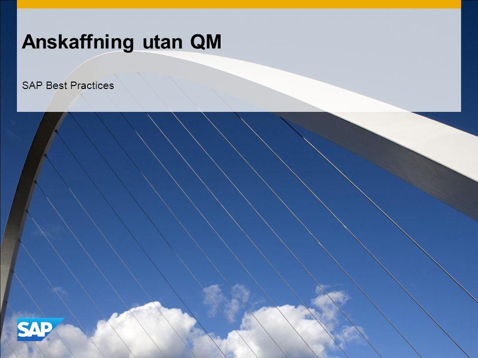 Anskaffning utan QM SAP Best Practices