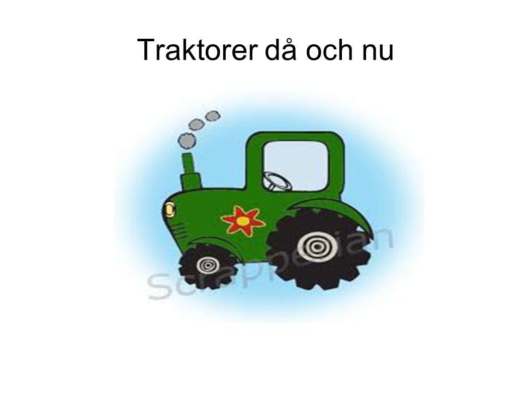 Traktorer då och nu
