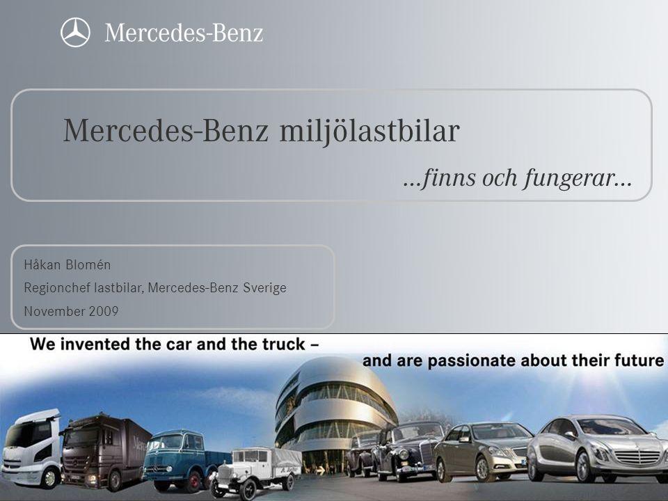 Miljölastbilar - Actros • 18 – 44 tons totalvikt • 320 – 600 hk • Euro 5 utan partikelfilter std • EEV utan partikelfilter tillval • 100% FAME/RME tillval