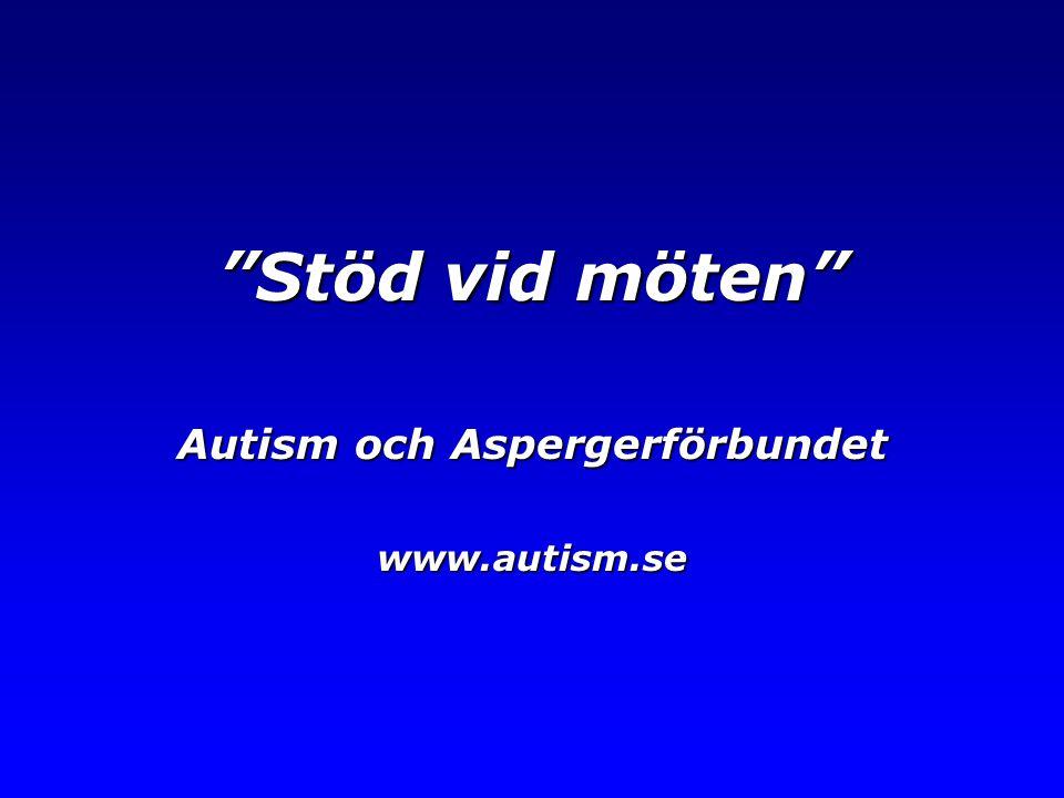 """Stöd vid möten"" Autism och Aspergerförbundet www.autism.se"