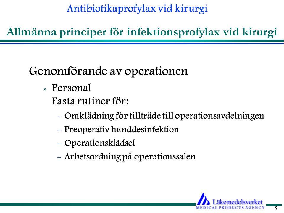Antibiotikaprofylax vid kirurgi 16 Gastrointestinal kirurgi Gallvägskirurgi - ej okomplicerad Infektionsrisk Utan antibiotikaprofylax: cirka 15%.