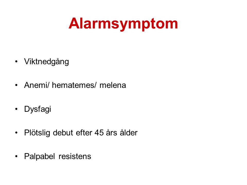 Alarmsymptom •Viktnedgång •Anemi/ hematemes/ melena •Dysfagi •Plötslig debut efter 45 års ålder •Palpabel resistens