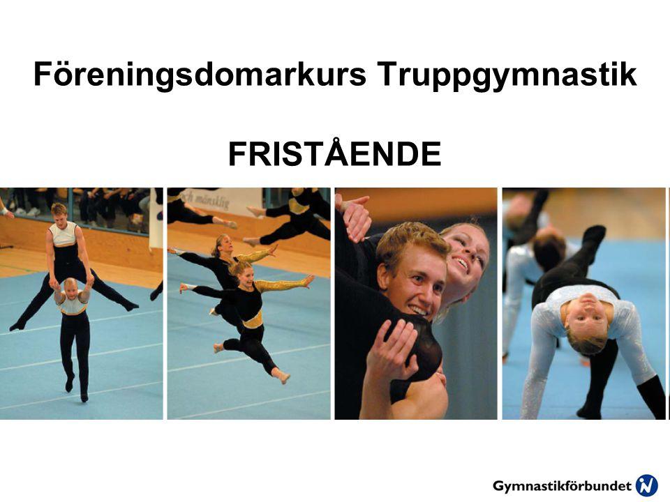 Föreningsdomarkurs Truppgymnastik FRISTÅENDE