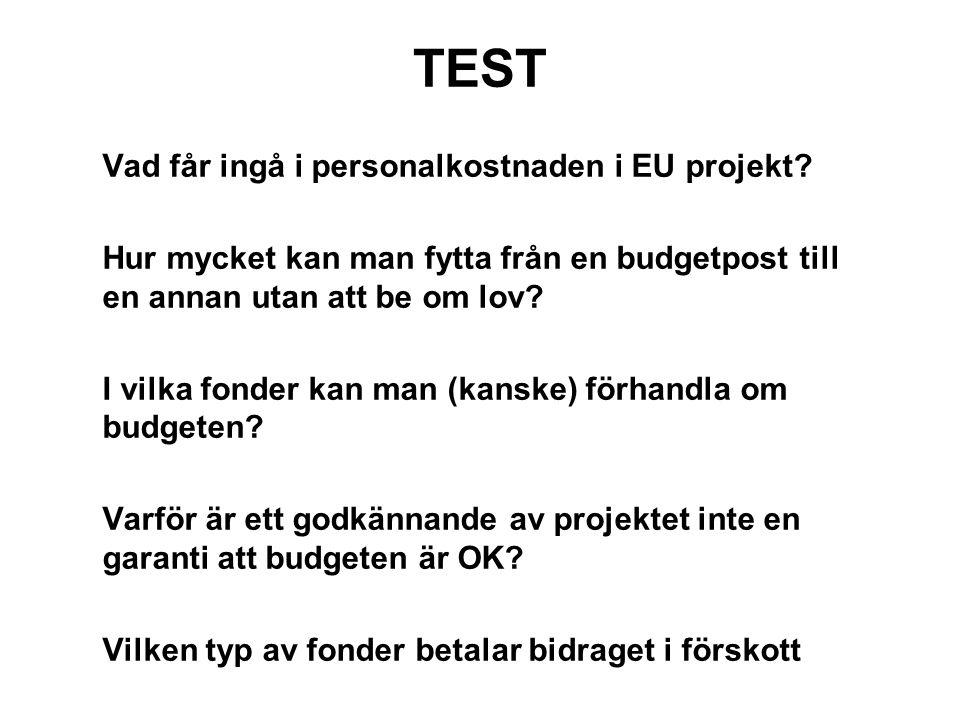 TEST • Vad får ingå i personalkostnaden i EU projekt.