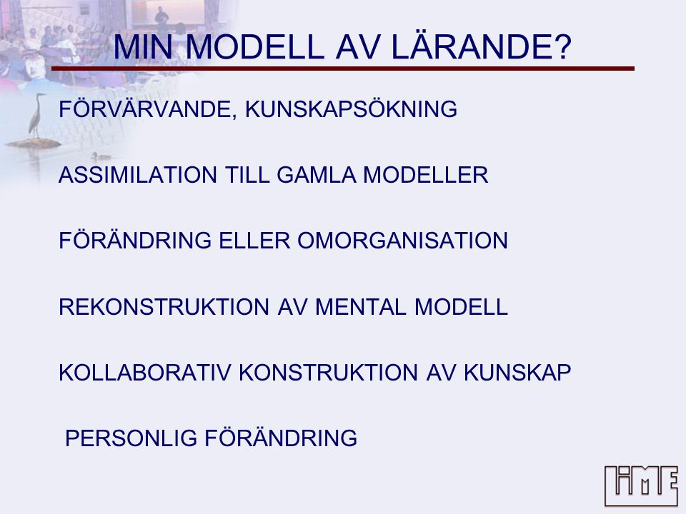 MIN MODELL AV LÄRANDE.