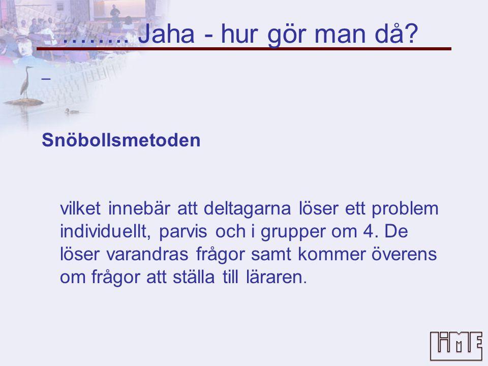 Studentaktiverande metoder (SAM) i praktiken Anna Kågedal, KIB • Utgå från studenternas existerande mentala modeller. •Utnyttja studenternas befintlig