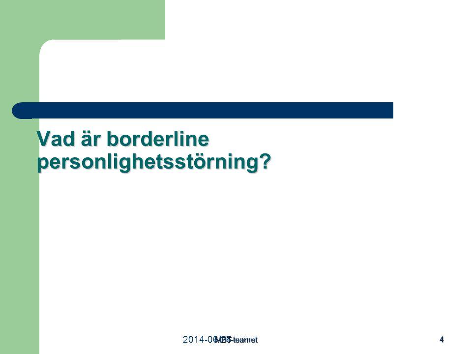 2014-06-26MBT-teamet 4 Vad är borderline personlighetsstörning?