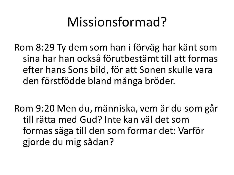 Missionsformad.