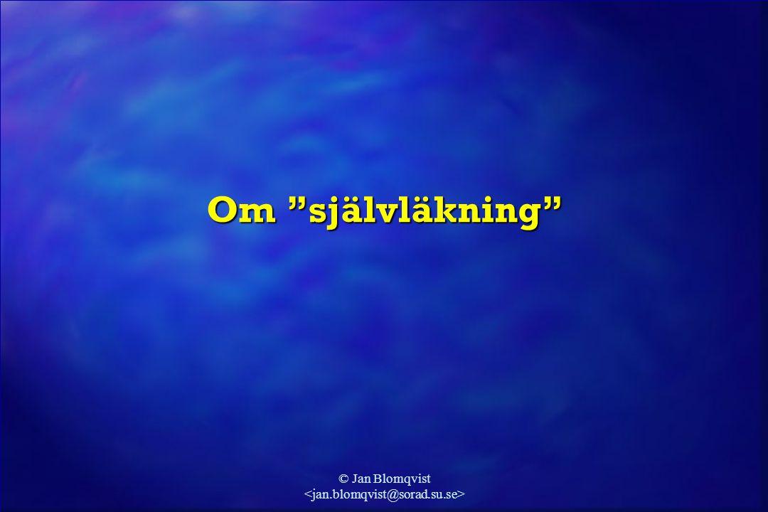 """© Jan Blomqvist Om """"självläkning"""""""