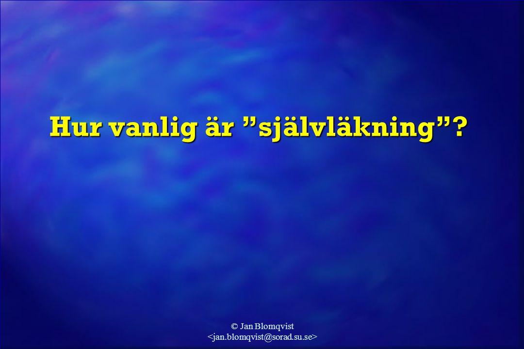"""© Jan Blomqvist Hur vanlig är """"självläkning""""?"""