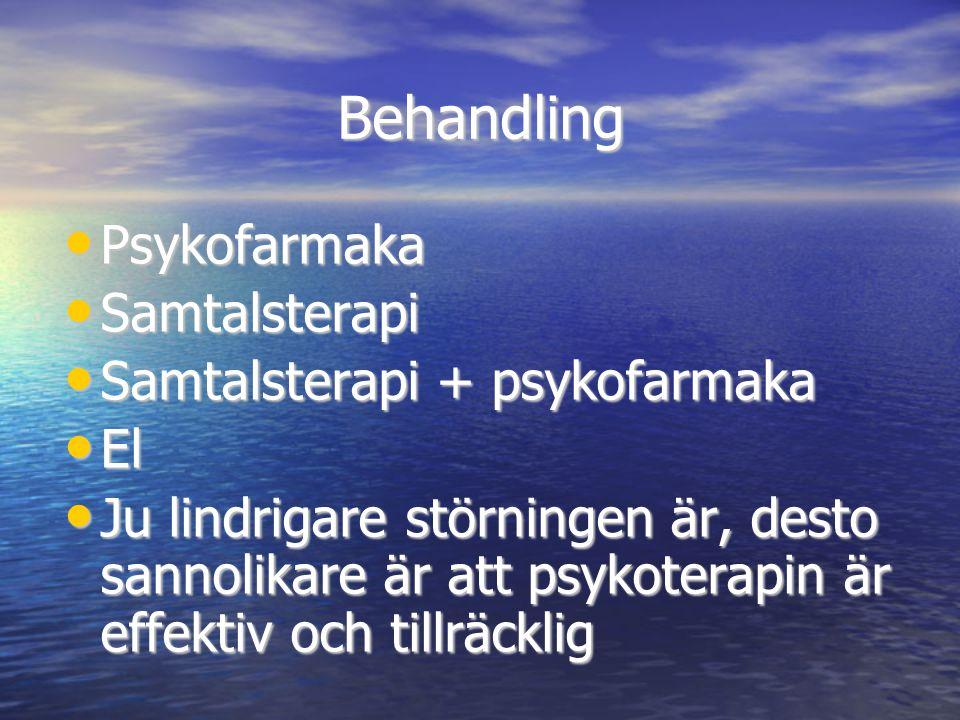 Behandling • Psykofarmaka • Samtalsterapi • Samtalsterapi + psykofarmaka • El • Ju lindrigare störningen är, desto sannolikare är att psykoterapin är