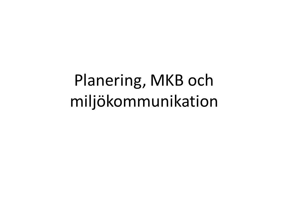 Planering, MKB och miljökommunikation