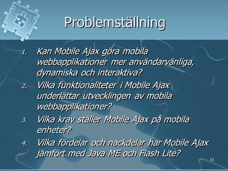  Utveckling av en Ajaxbaserad chatt- applikation (IM) till mobila enheter.