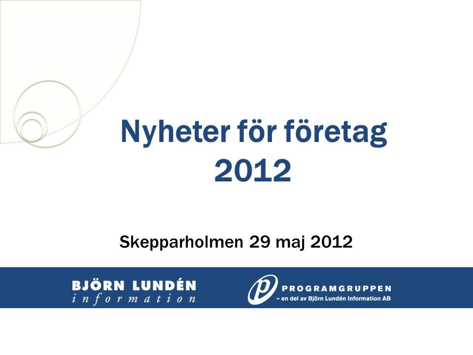 Nyheter för företag 2012 Skepparholmen 29 maj 2012