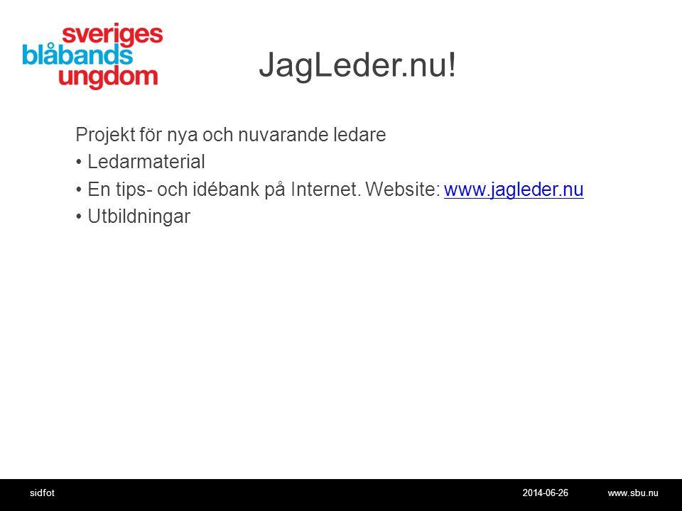 2014-06-26www.sbu.nusidfot JagLeder.nu.