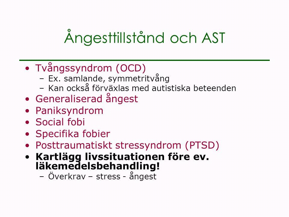 Ångesttillstånd och AST •Tvångssyndrom (OCD) –Ex.