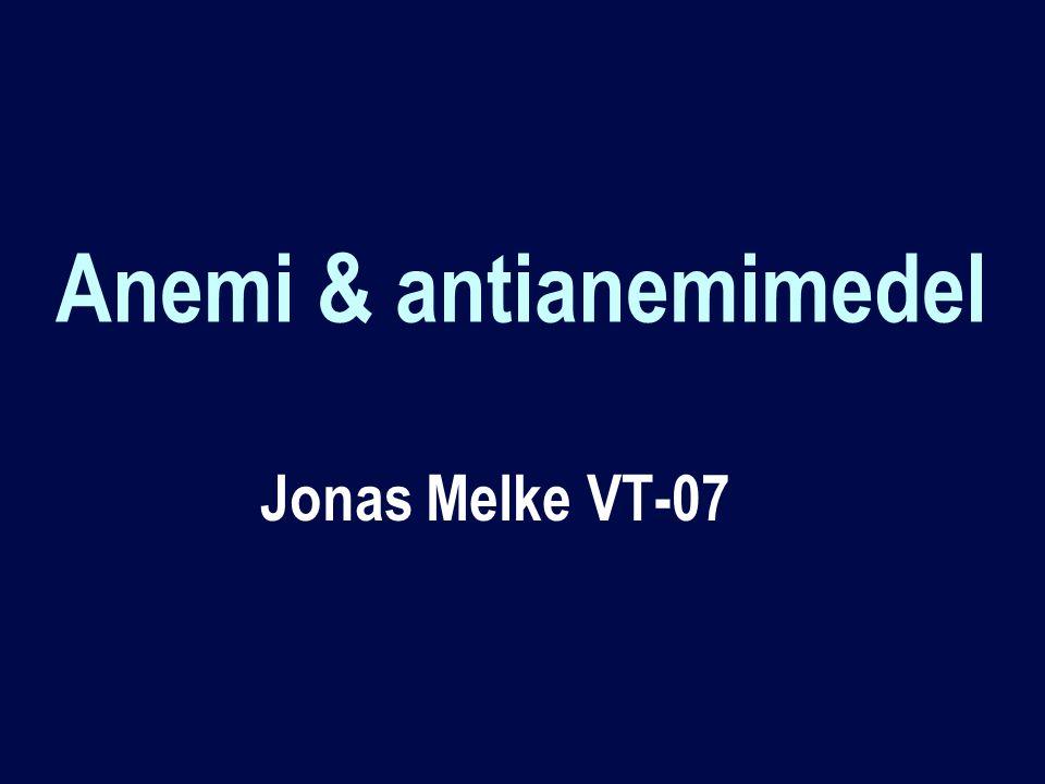 Anemi & antianemimedel Jonas Melke VT-07
