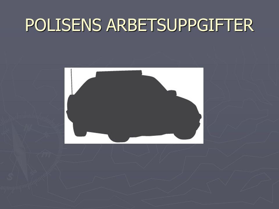 POLISENS ARBETSUPPGIFTER
