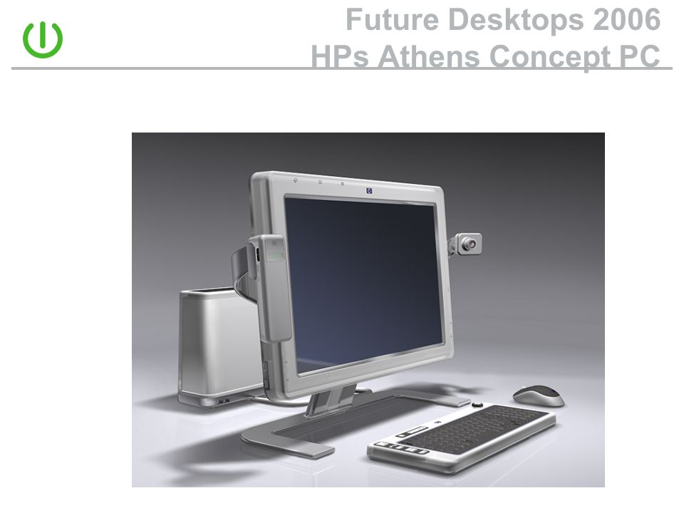 Future Desktops 2006 HPs Athens Concept PC