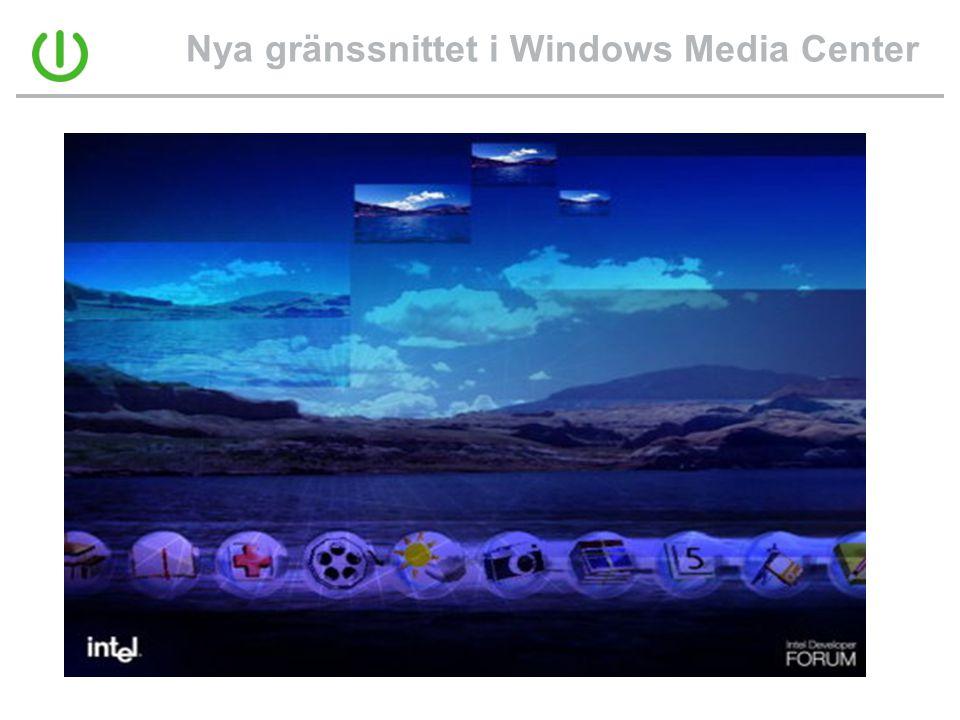 Nya gränssnittet i Windows Media Center