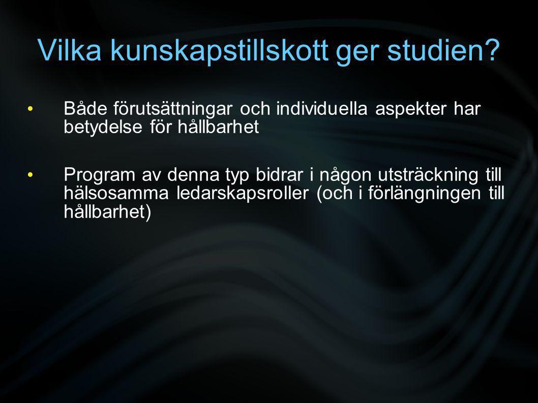 Vilka kunskapstillskott ger studien.