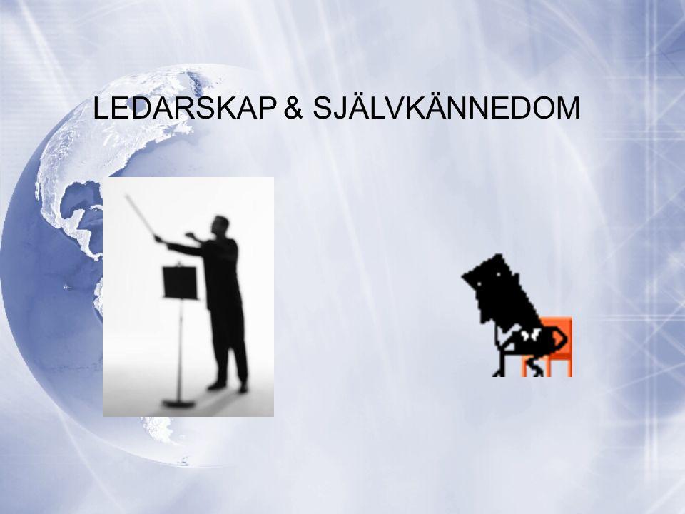 LEDARSKAP & SJÄLVKÄNNEDOM
