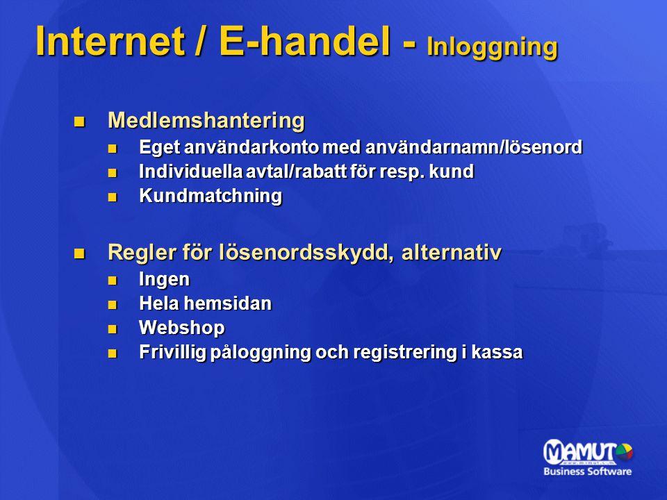  Medlemshantering  Eget användarkonto med användarnamn/lösenord  Individuella avtal/rabatt för resp. kund  Kundmatchning  Regler för lösenordssky