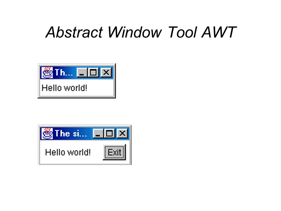 Abstract Window Tool AWT