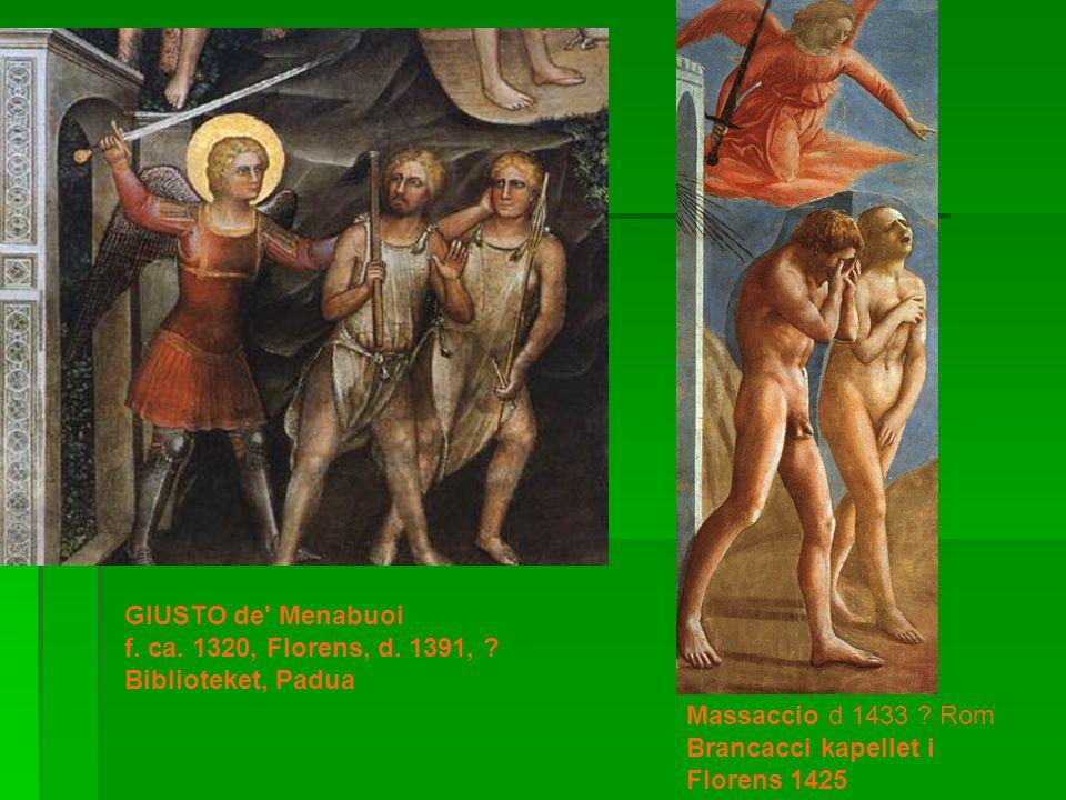 GIUSTO de Menabuoi f. ca. 1320, Florens, d. 1391, .