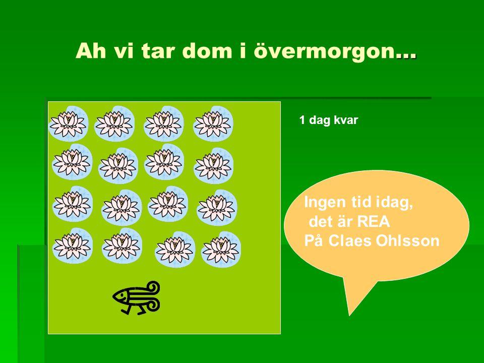 … Ah vi tar dom i övermorgon… 1 dag kvar Ingen tid idag, det är REA På Claes Ohlsson