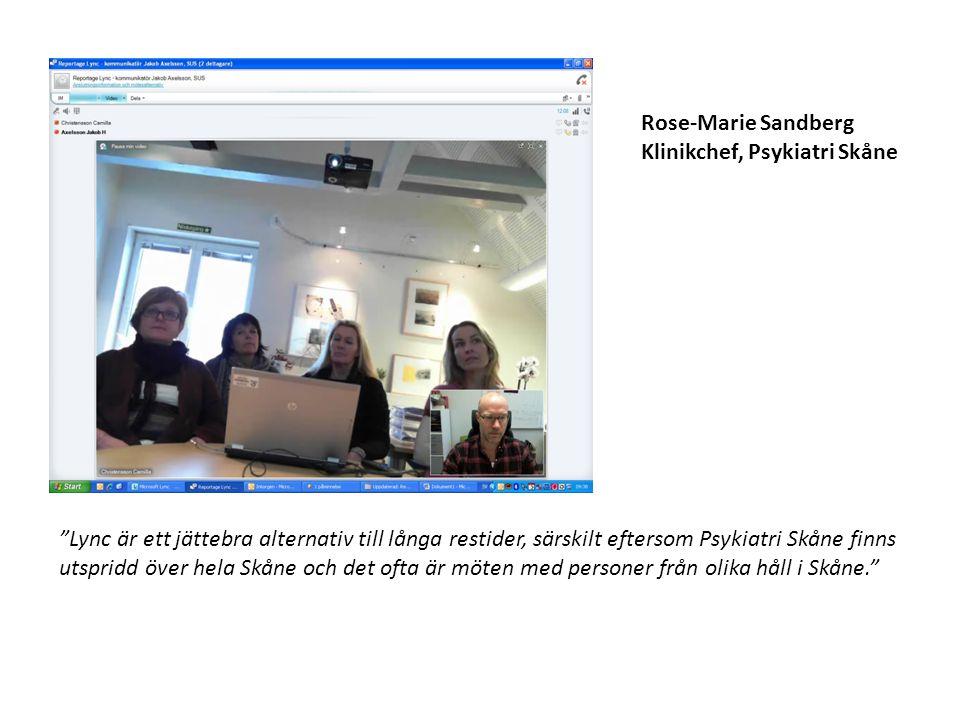 """Rose-Marie Sandberg Klinikchef, Psykiatri Skåne """"Lync är ett jättebra alternativ till långa restider, särskilt eftersom Psykiatri Skåne finns utspridd"""