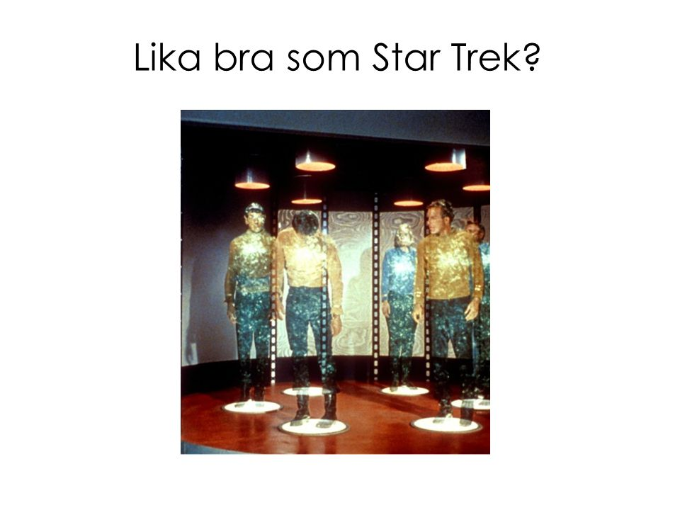 Lika bra som Star Trek?