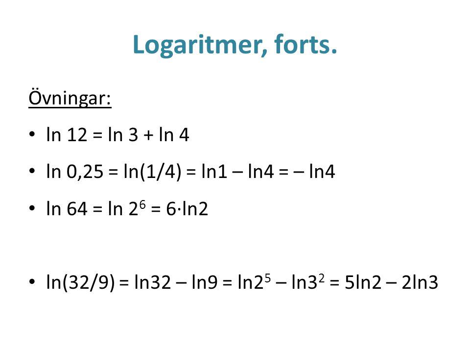 Logaritmer, forts.