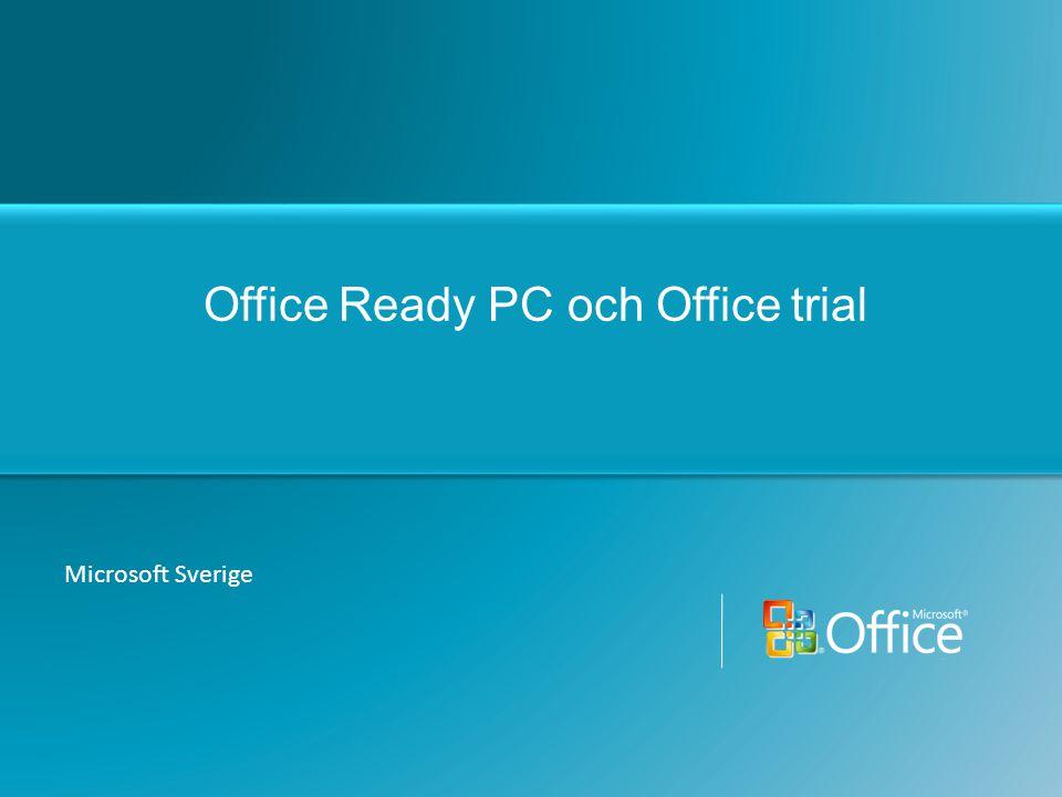 Office Ready PC och Office trial Microsoft Sverige