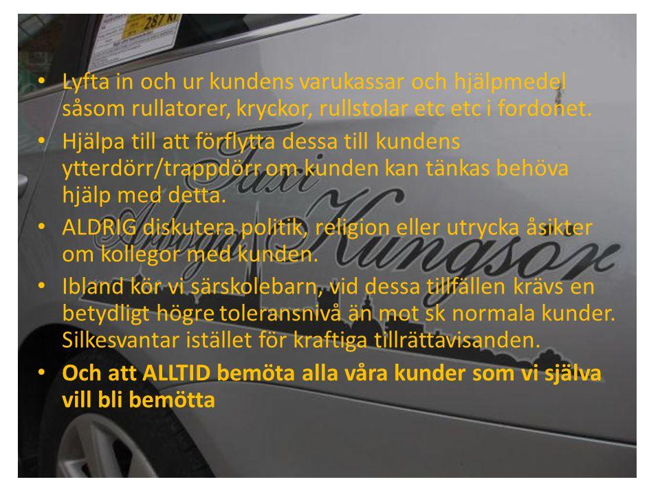 • Lyfta in och ur kundens varukassar och hjälpmedel såsom rullatorer, kryckor, rullstolar etc etc i fordonet.