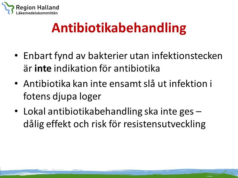 Antibiotikabehandling • Enbart fynd av bakterier utan infektionstecken är inte indikation för antibiotika • Antibiotika kan inte ensamt slå ut infekti