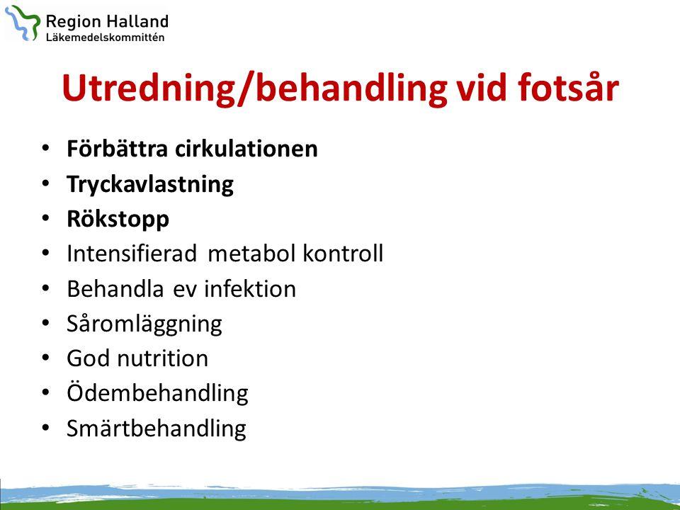 Utredning/behandling vid fotsår • Förbättra cirkulationen • Tryckavlastning • Rökstopp • Intensifierad metabol kontroll • Behandla ev infektion • Såro