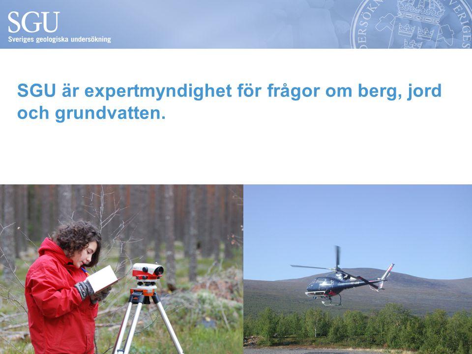 SGU är expertmyndighet för frågor om berg, jord och grundvatten.