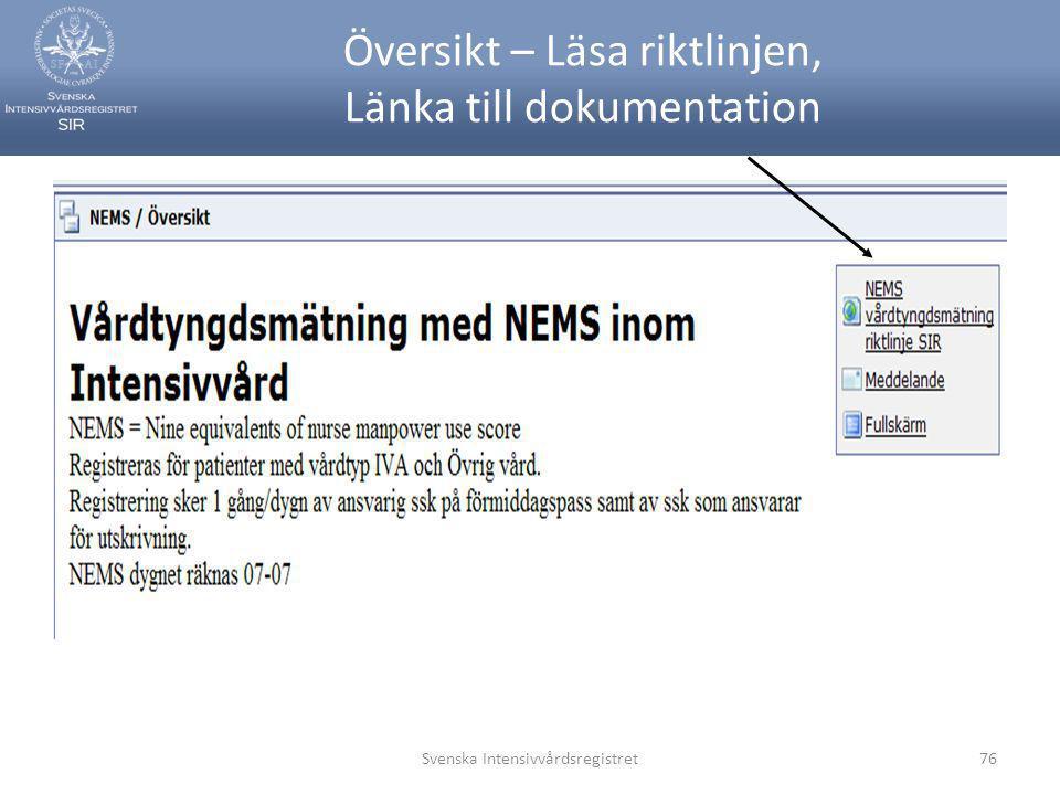 Översikt – Läsa riktlinjen, Länka till dokumentation Svenska Intensivvårdsregistret76