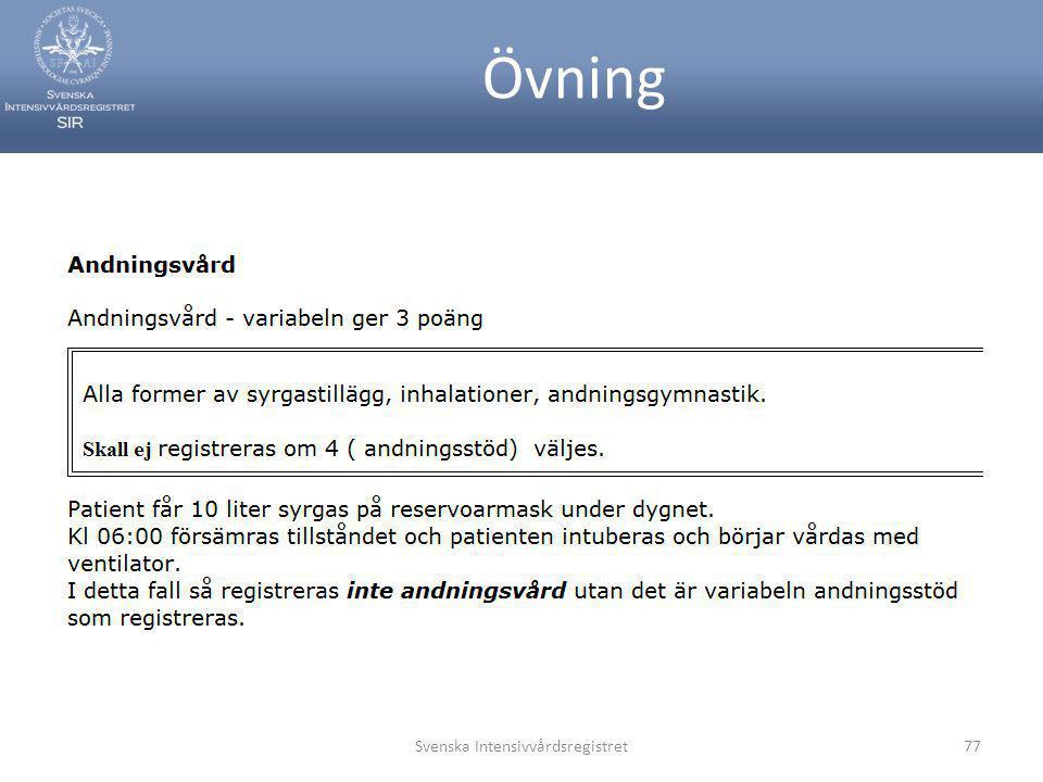 Övning Svenska Intensivvårdsregistret77