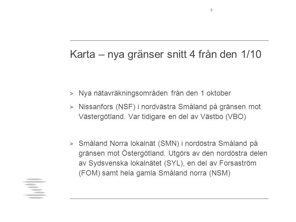 Karta – nya gränser snitt 4 från den 1/10 > Nya nätavräkningsområden från den 1 oktober > Nissanfors (NSF) i nordvästra Småland på gränsen mot Västergötland.