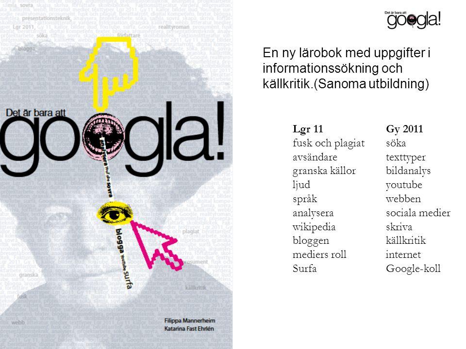 Lgr 11 Gy 2011 fusk och plagiatsöka avsändaretexttyper granska källorbildanalys ljud youtube språk webben analyserasociala medier wikipediaskriva blog
