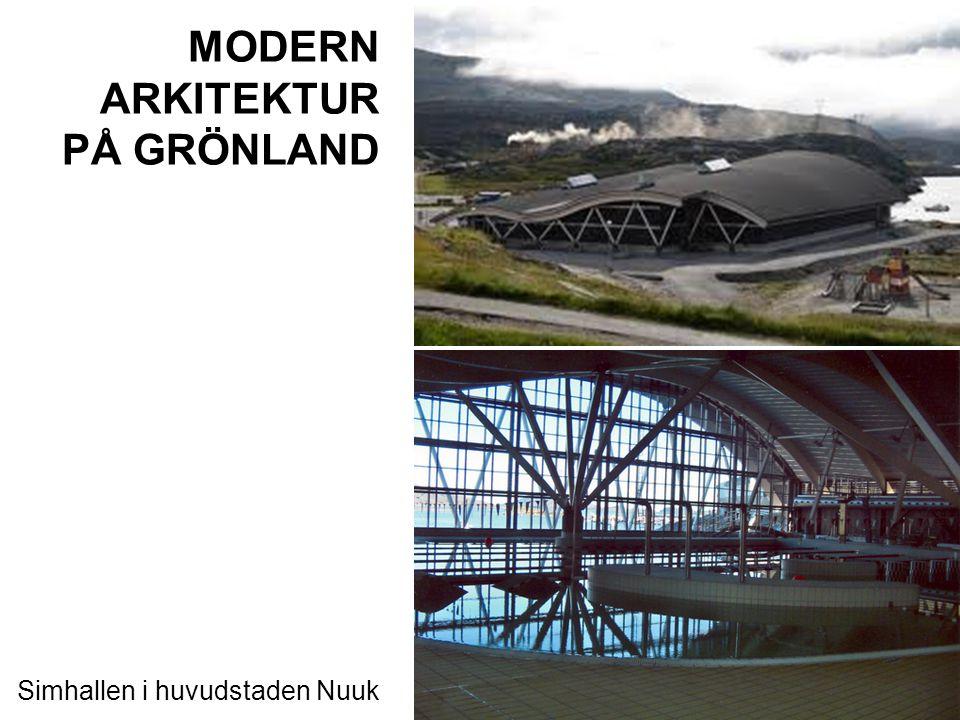 MODERN ARKITEKTUR PÅ GRÖNLAND Kulturhuset Katuaq i Nuuk