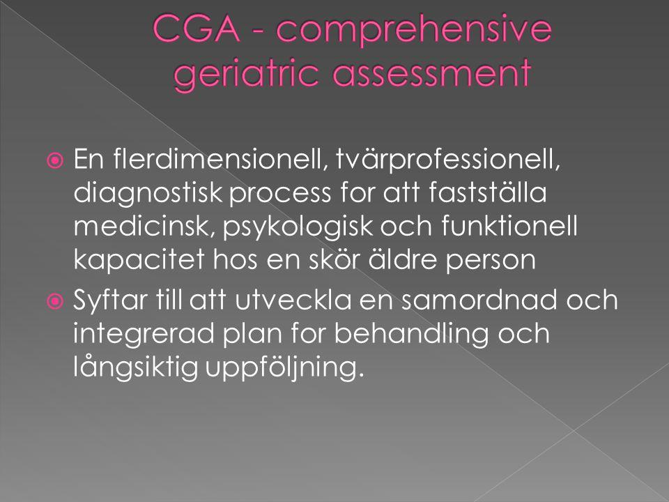  En flerdimensionell, tvärprofessionell, diagnostisk process for att fastställa medicinsk, psykologisk och funktionell kapacitet hos en skör äldre pe
