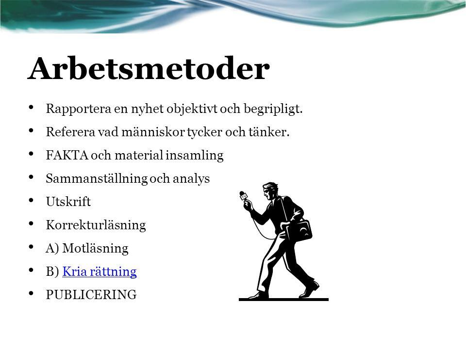 REFERAT http://www.mediekompass.se/arkiv/ung/vad-du-maste-veta-om-medier/olika-slags-texter Ett referat kan man beskriva som ännu striktare än en nyhetsartikel i formen.